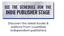 See the schedule for the Indie Publisher Stage Discover the latest boks & authors from countless independent publishers