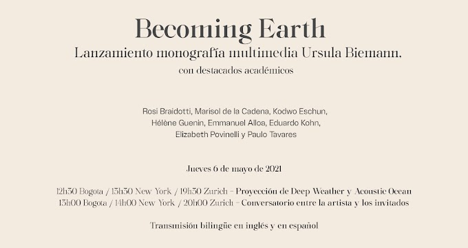 Becoming Earth / Monografía multimedia Ursula Biemann