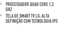 Processador Quad Core 1.2 GHz Tela de Smart TV LG: alta definição com tecnologia IPS
