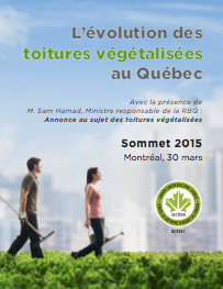 Sommet 2015 sur l'évolution des toitures végétalisées au Québec - GTTV