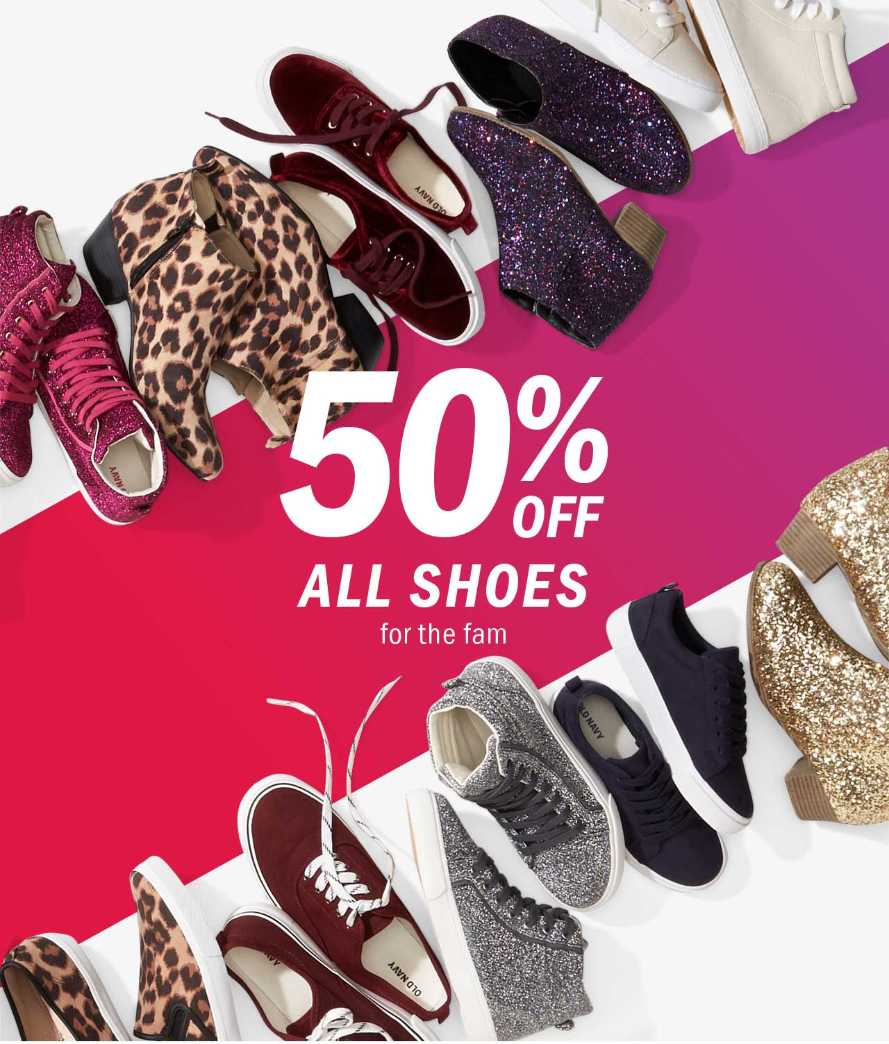 50% OFF ALL SHOES for the fam