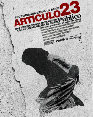 El cartel de la serie documental 'Artículo 23' #JusticiaUniversal