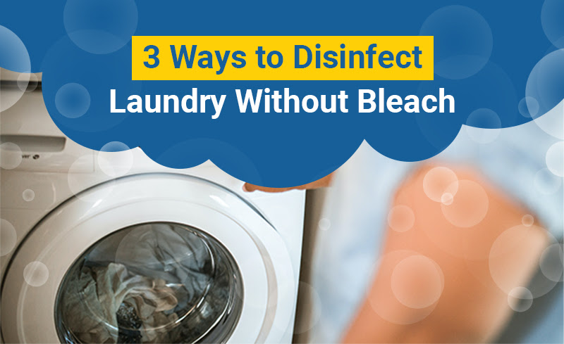 3 Ways to Disinfect Laundry Without Bleach