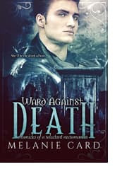 Ward Against Death by Melanie Card