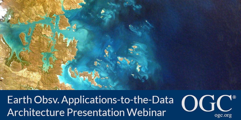 Banner for OGC Earth Observation Applications-to-the-Data architecture presentation webinar