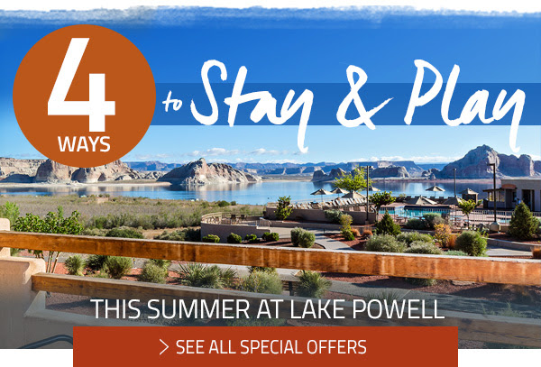 4 Ways to Stay & Play This Summer at Lake Powell