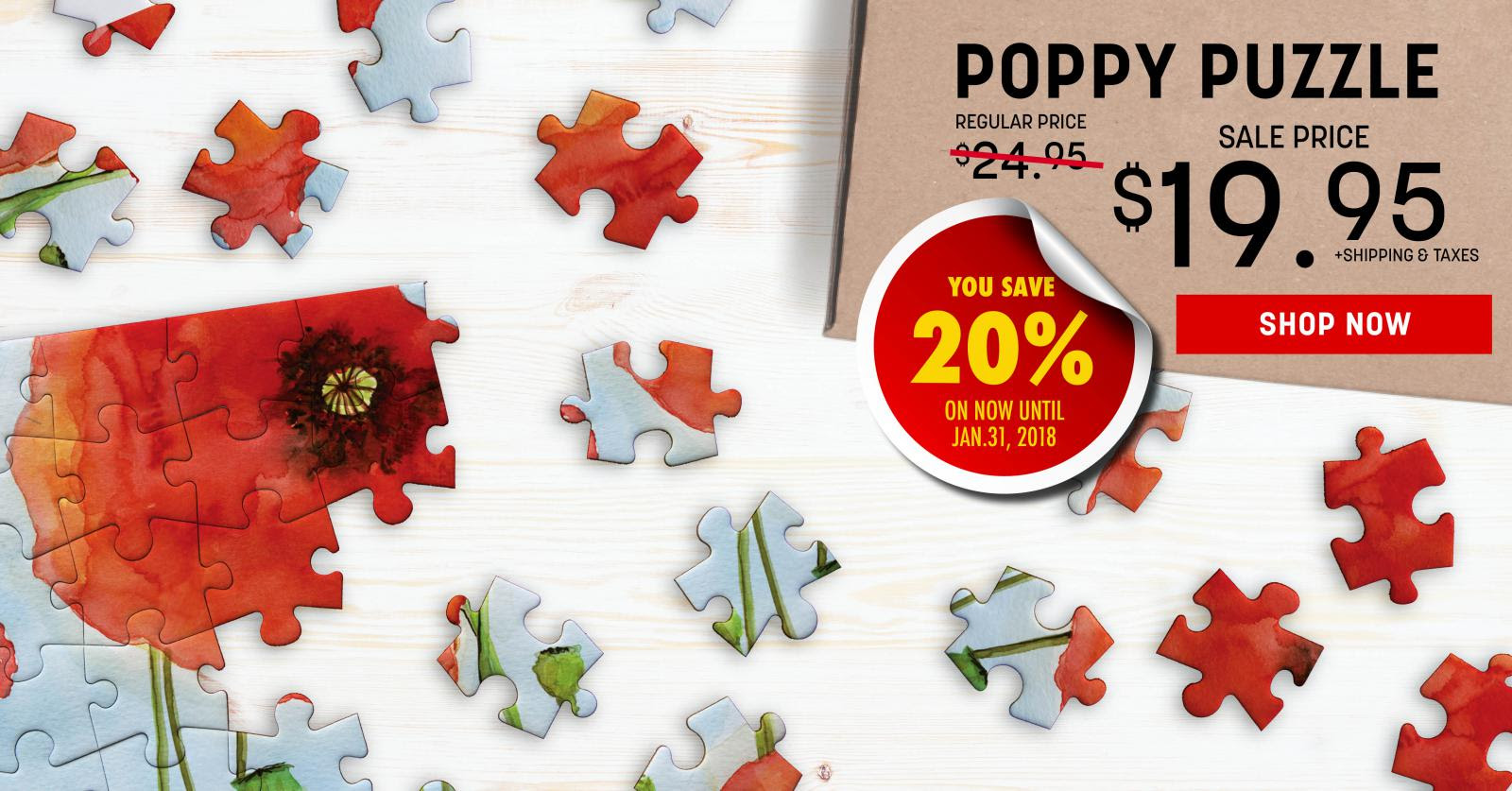 Poppy Puzzle Sale! Get for only $19.95. Save 20%