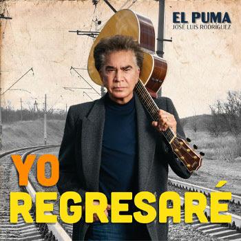 """JOSÉ LUIS RODRÍGUEZ """"EL PUMA"""" nos conmueve con su sencillo """"YO REGRESARÉ"""""""