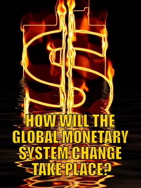 Global Monetary System Change