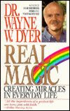 Real Magic by Dr. Wayne Dyer