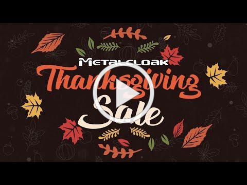 #wearethankful   Metalcloak's 2020 Thanksgiving Sale - $1000's in savings and giveaways!