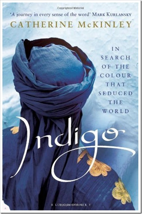 "Denimsandjeans.com ""Denim Book : Indigo: In Search of the Colour that Seduced the World"""