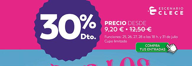 30% dto. Precio desde 9.20€ Funciones 25, 26, 27,28 a las 18 h. y 31 julio. Cupo limitado. Escenario Clece. Compra tus entradas