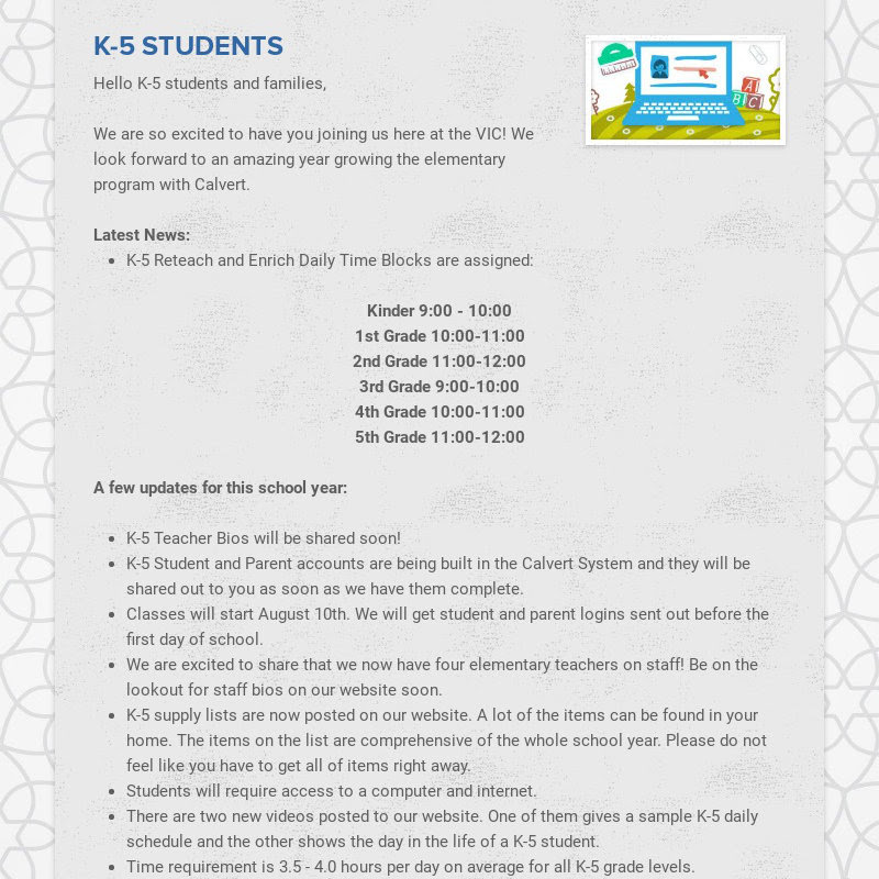 K-5 STUDENTS Hello K-5 students and families, We are so excited to have you joining us here at...