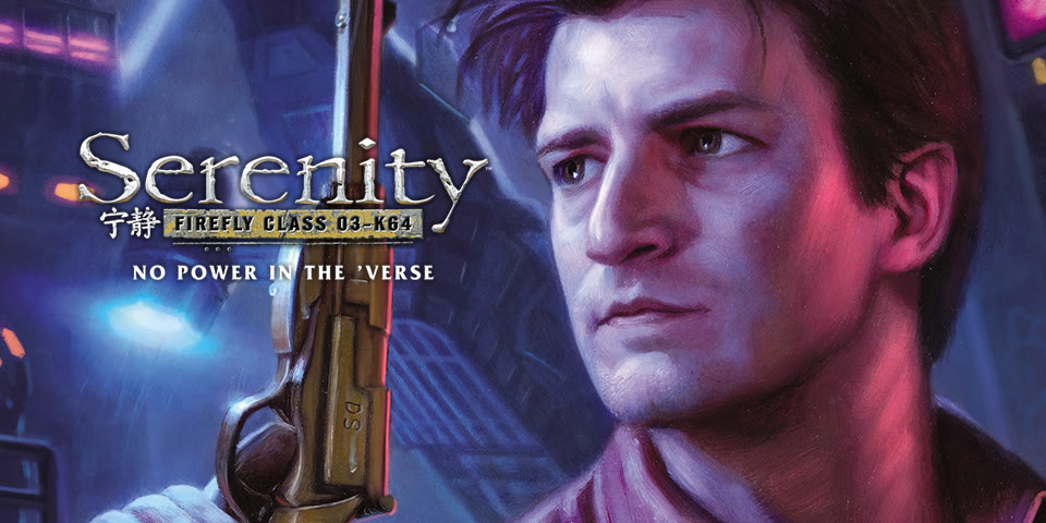 SERENITY: NO POWER IN THE 'VERSE #1