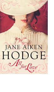 All for Love by Jane Aiken Hodge