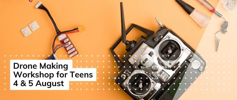 Drone Making Workshop for Teens Enterprise Cayman