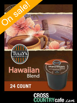 Tully's Hawaiian Blend Keurig K-cup coffee