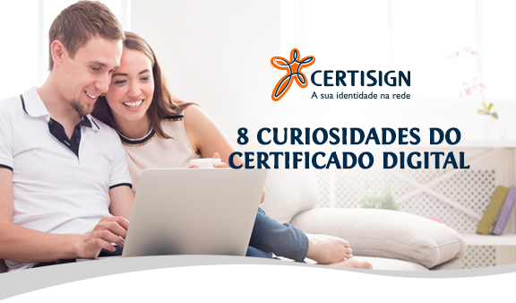 8 curiosidades do certificado digital