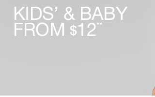 KIDS' & BABY FROM $12**