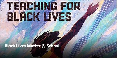 Black Lives Matter @ School
