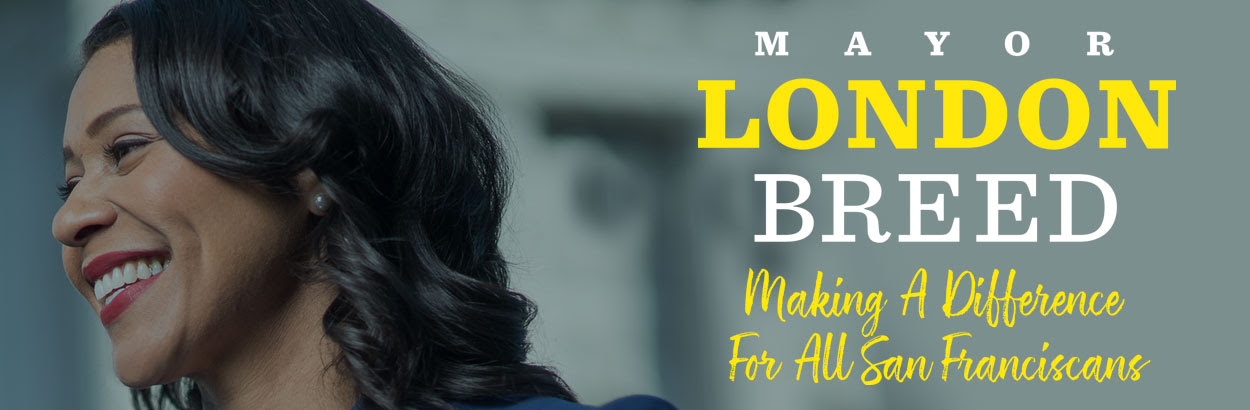 London Breed for Mayor