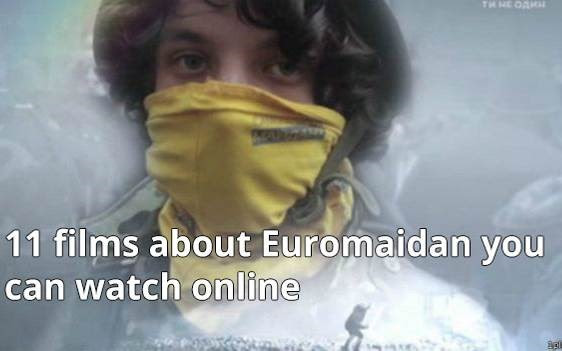Eleven films about Euromaidan you can watch online.