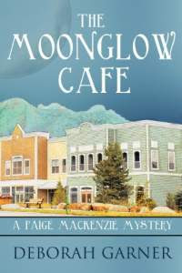 The moonglow cafe by deborah garner