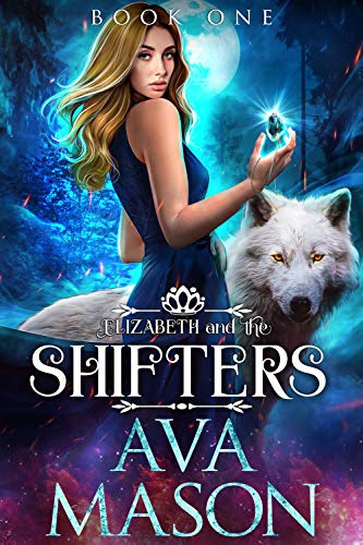 Cover for 'Elizabeth and the Shifters (Fated Alpha Book 1)'