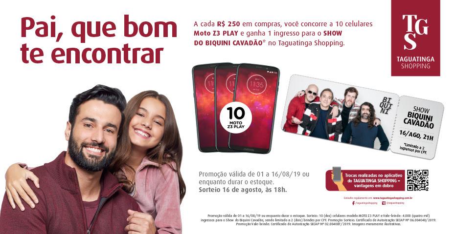 Taguatinga Shopping celebra Dia dos Pais com show especial e sorteio de smartphones