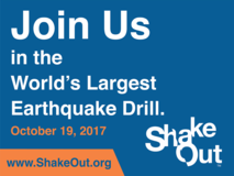 Join Us in the World's Largest Earthquake Drill. www.ShakeOut.org