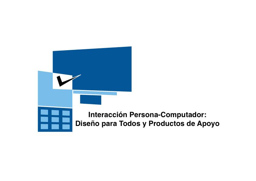 Curso MOOC: Interacción Persona-Computador. Diseño para Todos y Productos de Apoyo