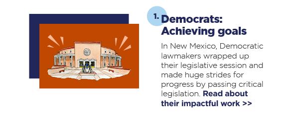 1. Democrats: Achieving goals