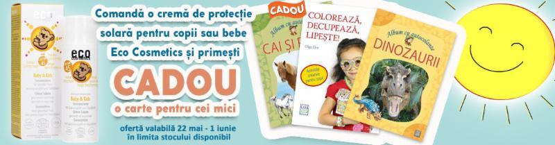 Comandă protecția solară bio pentru copii Eco cosmetics și primești CADOU o carte! Ofertă valabilă 22 mai-1 iunie în limita stocului disponibil.