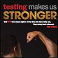 Testing Makes Us Stronger