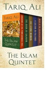 The Islam Quintet by Tariq Ali