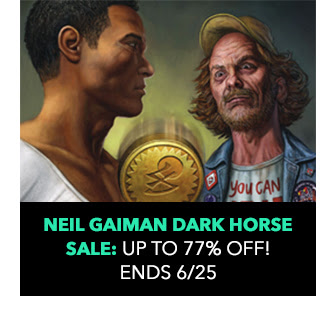 Neil Gaiman Dark Horse Sale: up to 77% off! Sale ends 6/25.