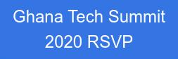 Ghana Tech Summit 2020 RSVP