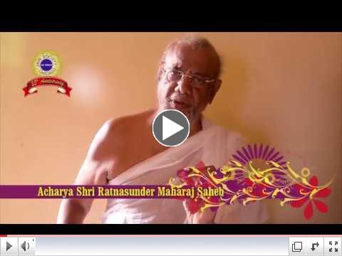 Blessings from Acharya Shri Ratnasunder Maharaj Saheb