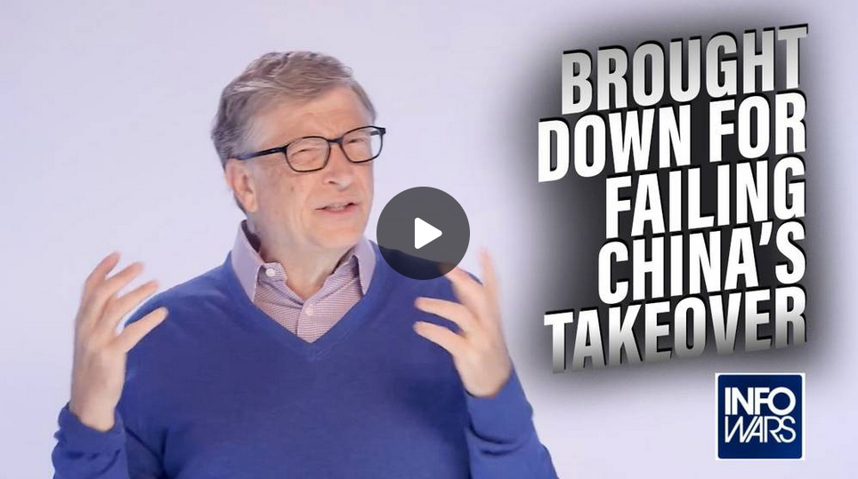 Learn Why Bill Gates is Being Brought Down for Failing China's Takeover OgZ5FuIL9x