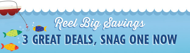 3 Great Deals, Snag One Now