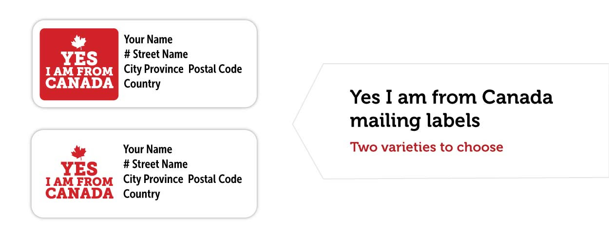 Yes I am From Canada Mailing Labels