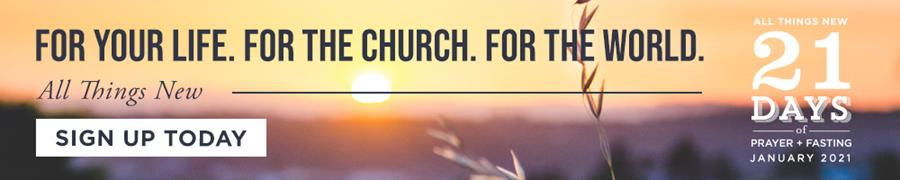 Sign up for 21 Days of Prayer + Fasting 2021