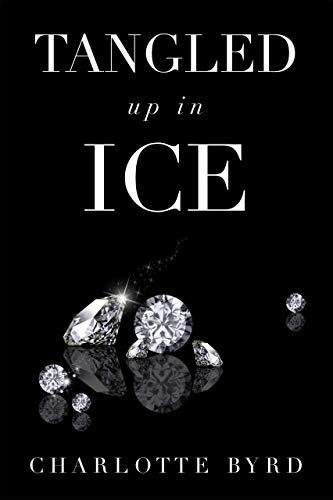 Cover for 'Tangled up in Ice'