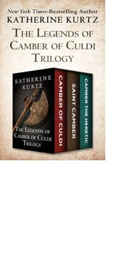The Legends of Camber of Culdi Trilogy by Katherine Kurtz
