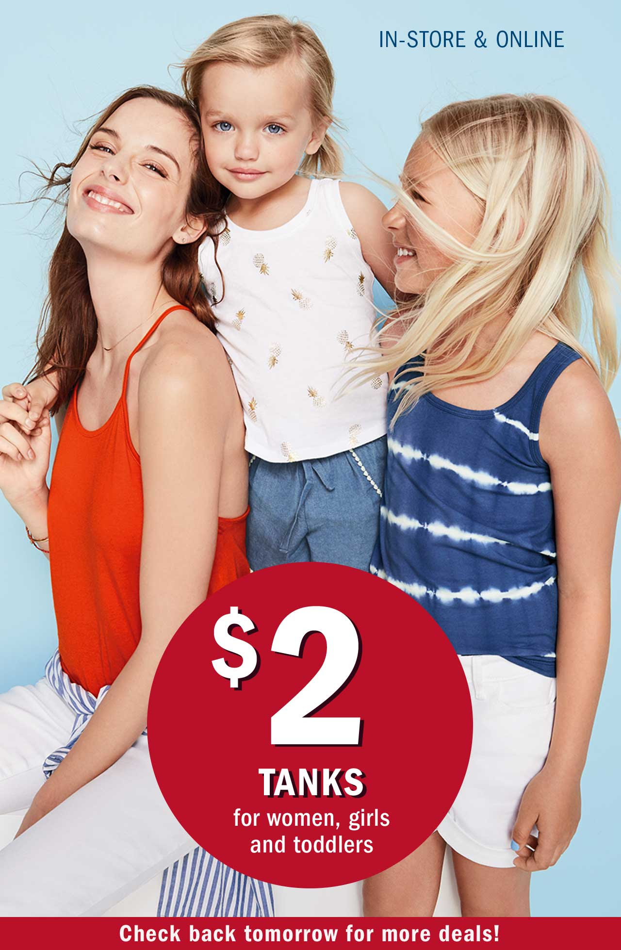 IN-STORE & ONLINE | $2 TANKS for women, girls and toddlers