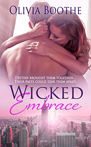 Cover for 'Wicked Embrace (Chronicles of a Dancing Heart Book 2)'