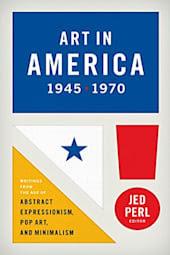 Art in America: 1945–1970