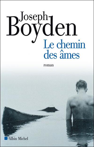 Chemin des âmes - Boyden