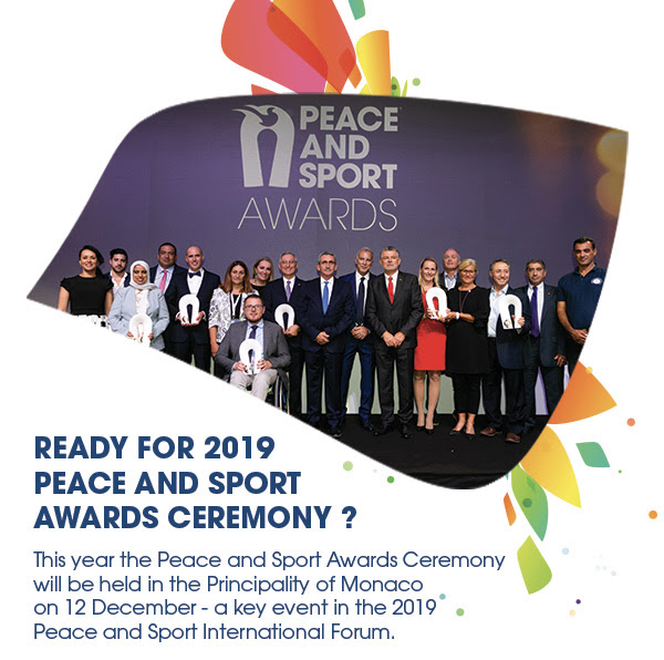 Ready for 2019 Peace and Sport Ceremony?